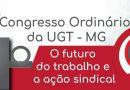 UGT-MG realiza 4º Congresso Ordinário