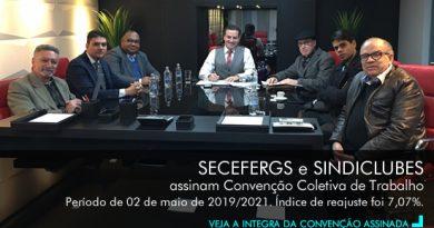 SECEFERGS e SINDICLUBES, assinam Convenção Coletiva em 7,07% retroativo a maio/2019.